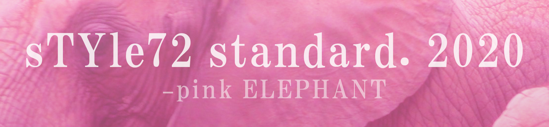sTYle72 standard. 2020 -pink ELEPHANT