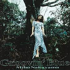 中山美穂  album「Groovin' Blue」