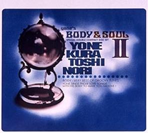 yone's BODY & SOUL II