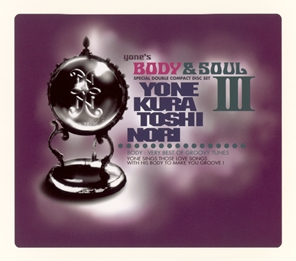 yone's BODY & SOUL Ⅲ